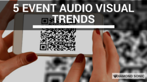 5 Event Audio Visual Trends